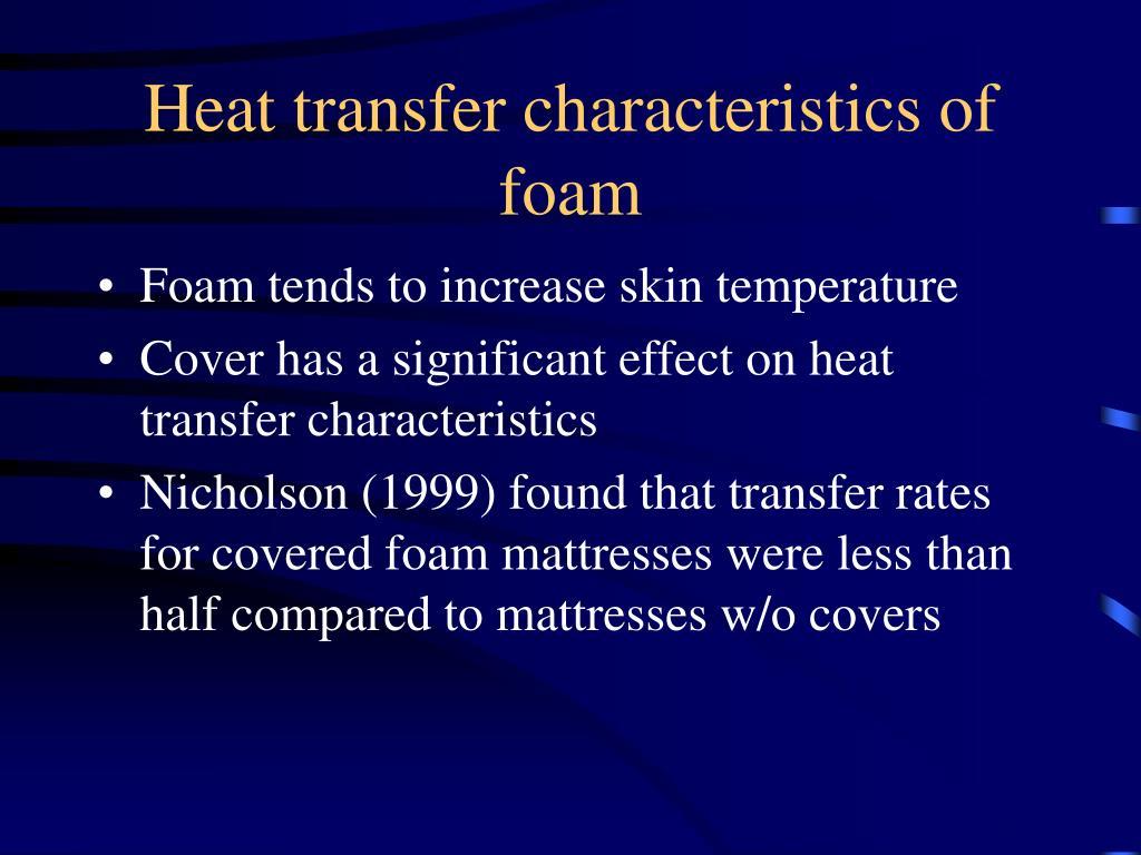 Heat transfer characteristics of foam