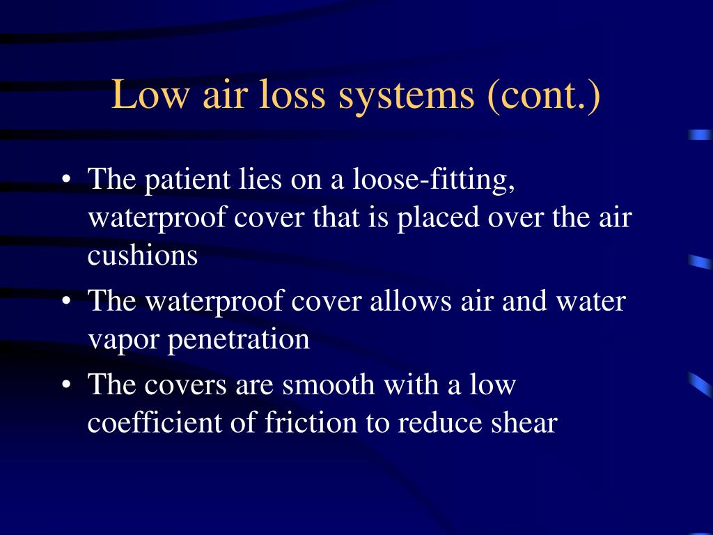 Low air loss systems (cont.)