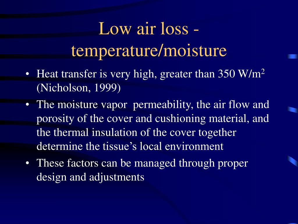 Low air loss - temperature/moisture