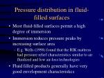 pressure distribution in fluid filled surfaces