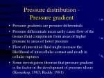 pressure distribution pressure gradient