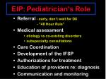 eip pediatrician s role