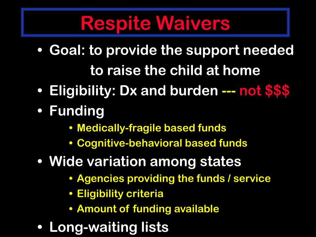 Respite Waivers