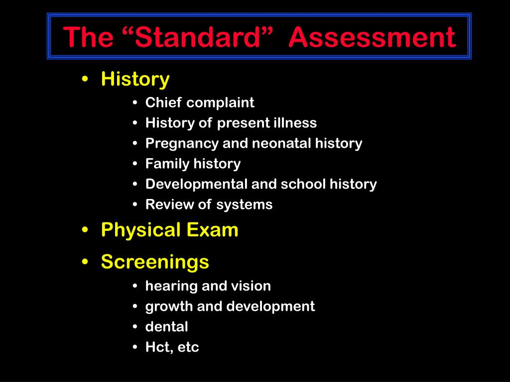 "The ""Standard""  Assessment"