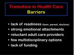 transition in health care barriers