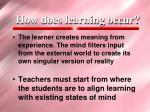 how does learning occur