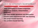 how to structure instruction
