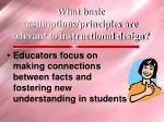 what basic assumptions principles are relevant to instructional design