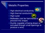 metallic properties