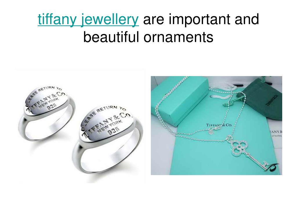 tiffany jewellery are important and beautiful ornaments