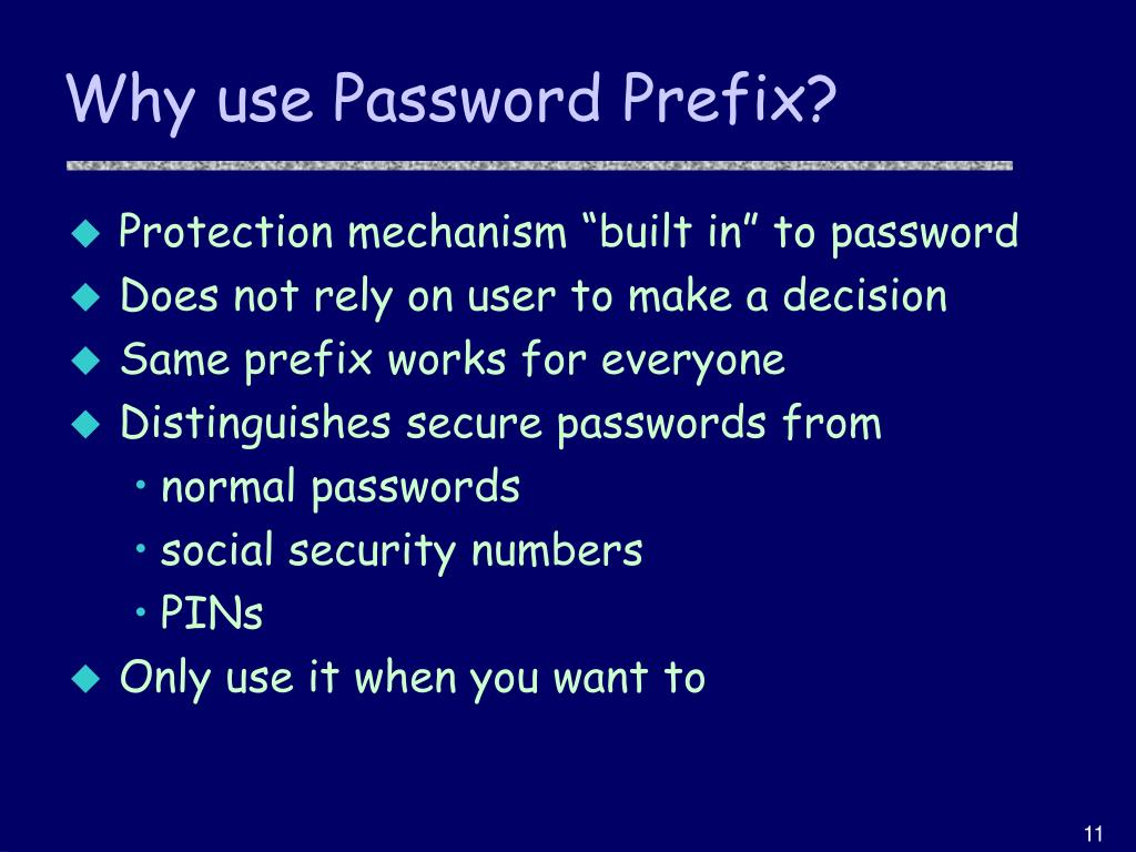 Why use Password Prefix?