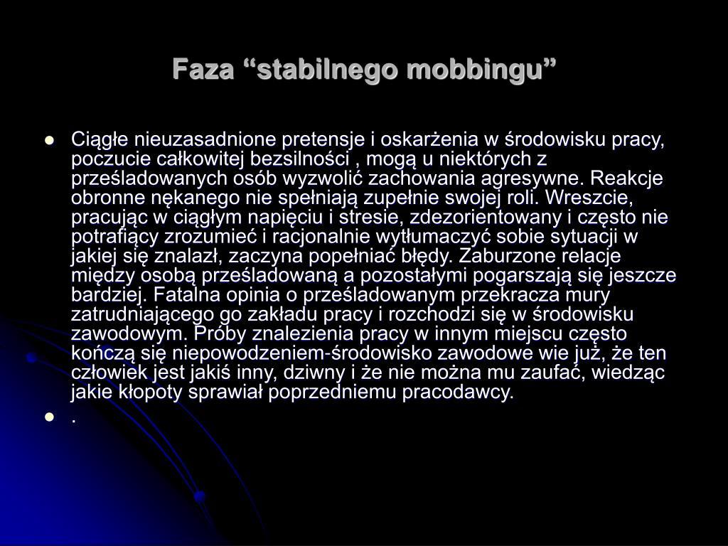 """Faza """"stabilnego mobbingu"""""""