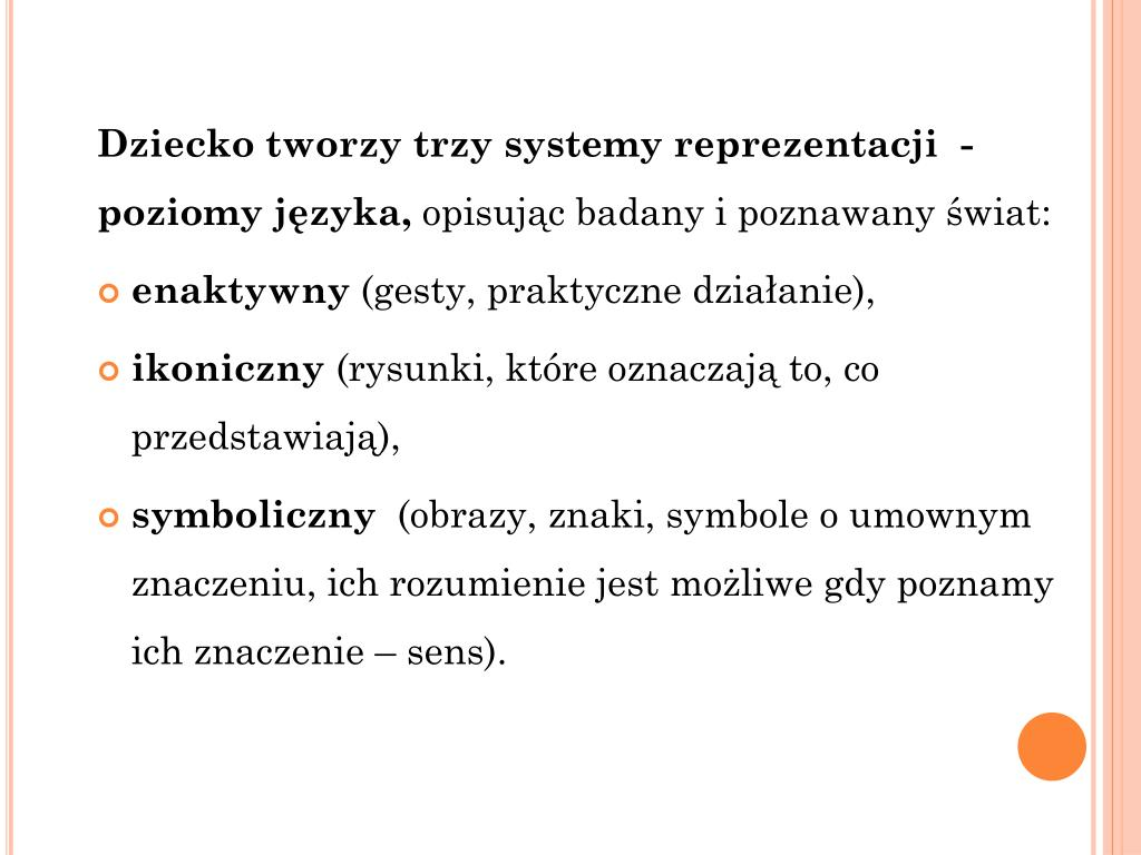 Dziecko tworzy trzy systemy reprezentacji  -  poziomy języka,