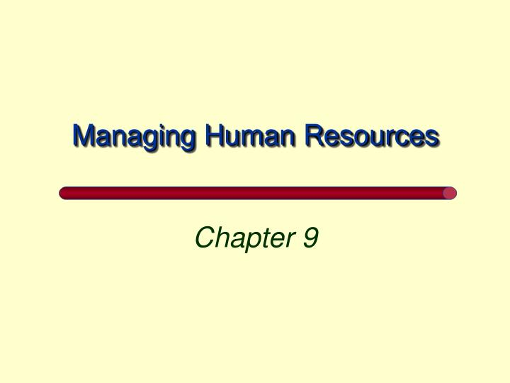Managing human resources l.jpg