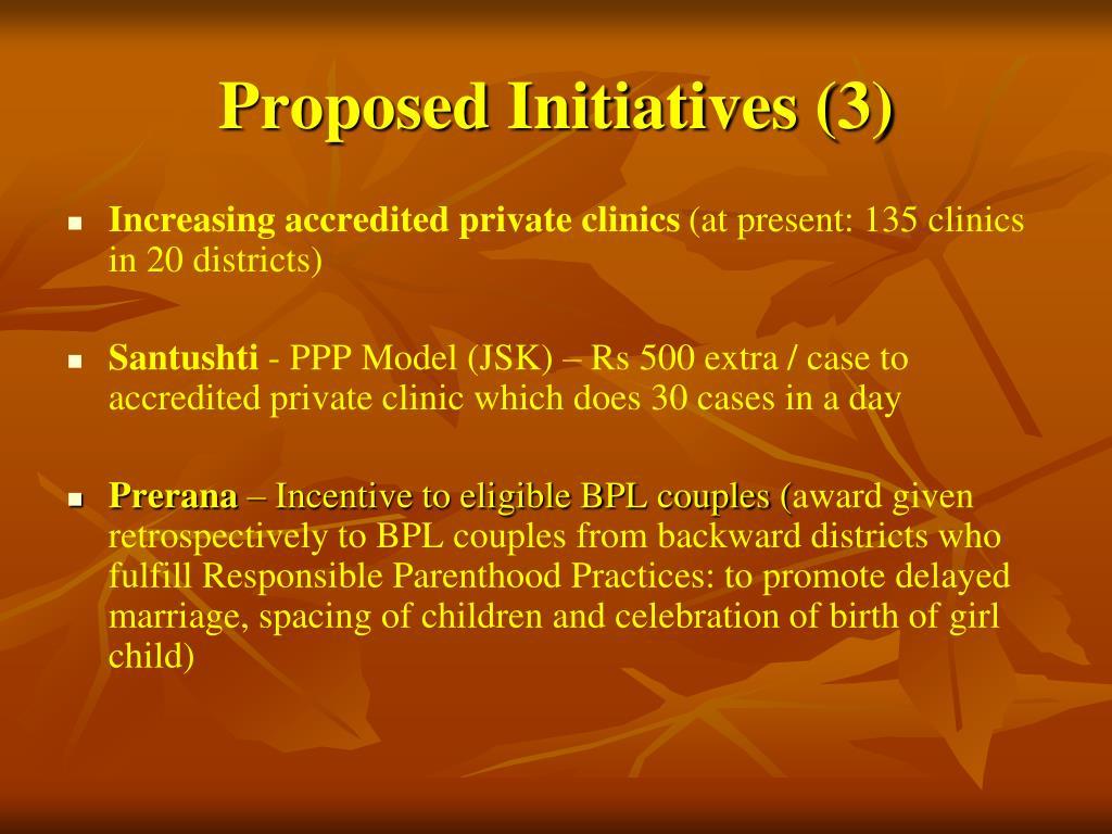 Proposed Initiatives (3)