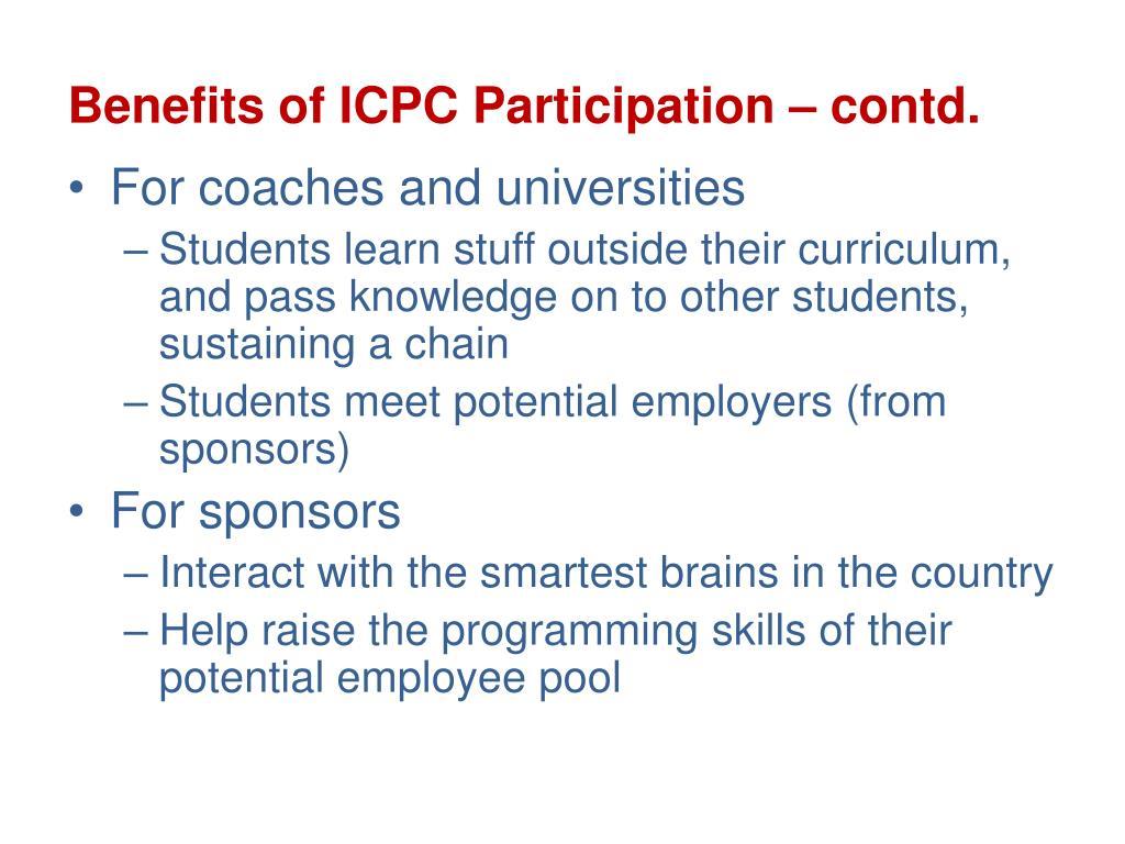 Benefits of ICPC Participation – contd.
