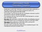 certification audit transition timeline