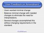 user feedback on amendment