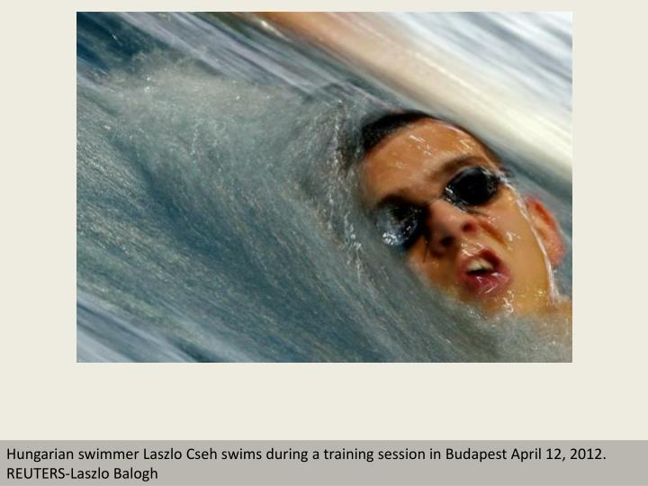 Hungarian swimmer Laszlo Cseh swims during a training session in Budapest April 12, 2012.     REUTER...