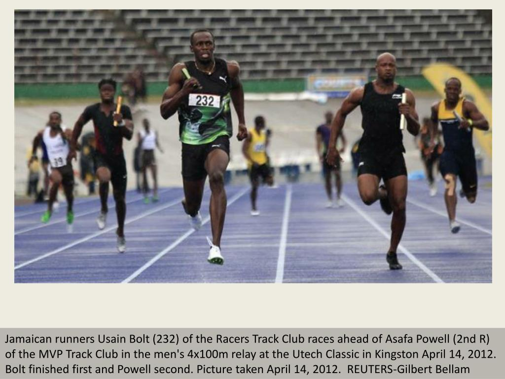 Jamaican runners Usain Bolt (232) of the Racers Track Club races ahead of Asafa Powell (2nd R) of the MVP Track Club in the men's 4x100m relay at the Utech Classic in Kingston April 14, 2012. Bolt finished first and Powell second. Picture taken April 14, 2012.  REUTERS-Gilbert Bellam