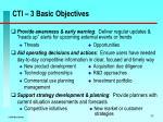 cti 3 basic objectives
