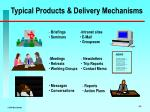 typical products delivery mechanisms