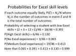 probabilities for excel skill levels