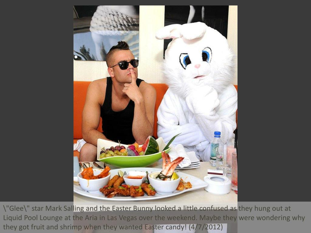 """Glee\"" star Mark Salling and the Easter Bunny looked a little confused as they hung out at Liquid Pool Lounge at the Aria in Las Vegas over the weekend. Maybe they were wondering why they got fruit and shrimp when they wanted Easter candy! (4/7/2012)"