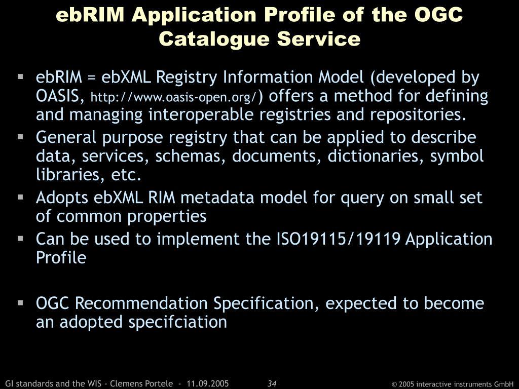 ebRIM Application Profile of the OGC Catalogue Service