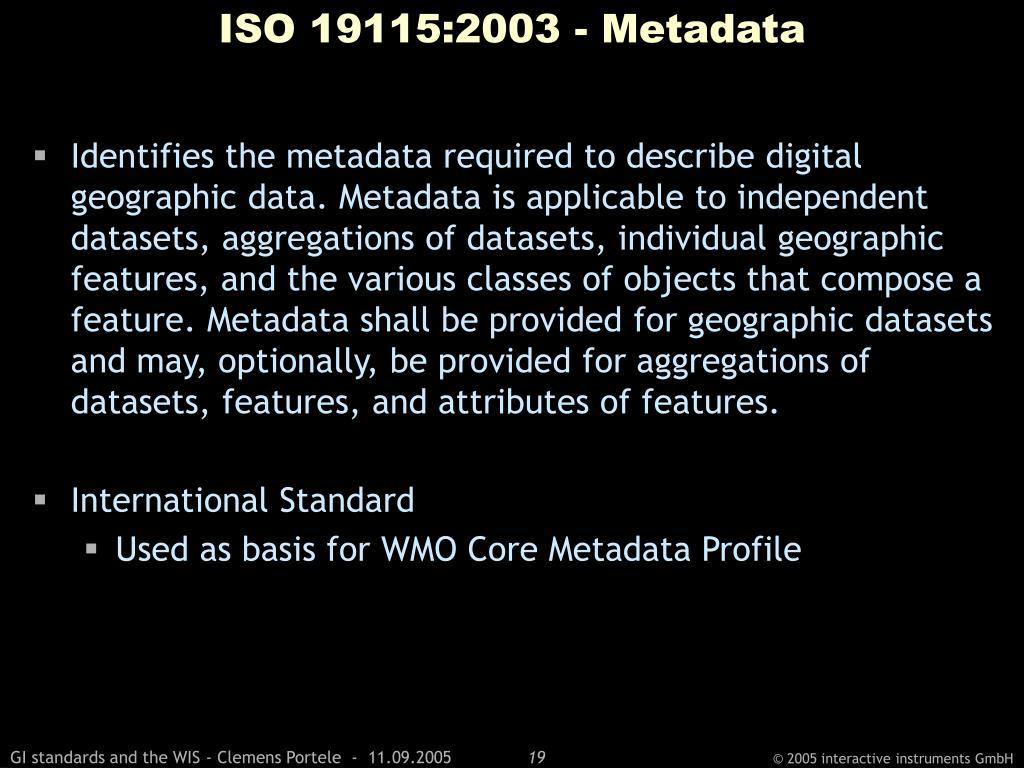 ISO 19115:2003 - Metadata