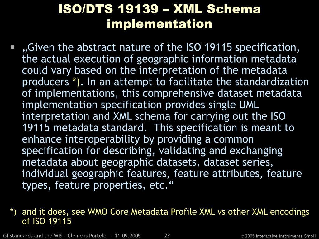 ISO/DTS 19139 – XML Schema implementation
