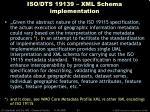 iso dts 19139 xml schema implementation