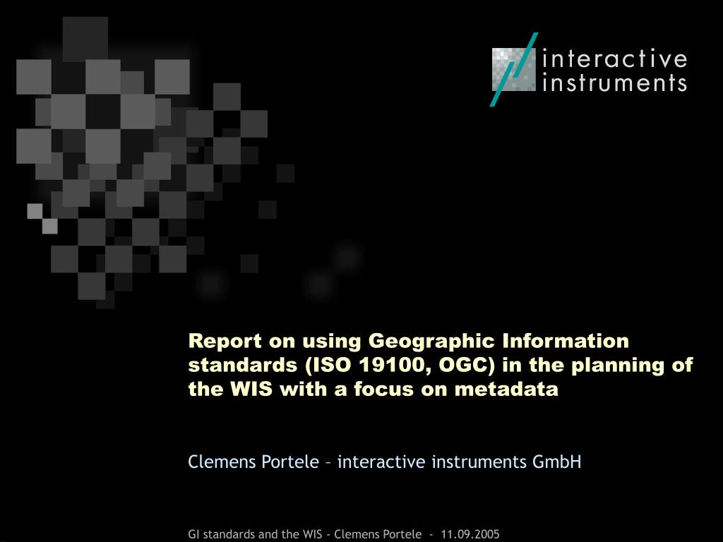 Report on using Geographic Information standards (ISO 19100, OGC) in the planning of the WIS with a focus on metadata