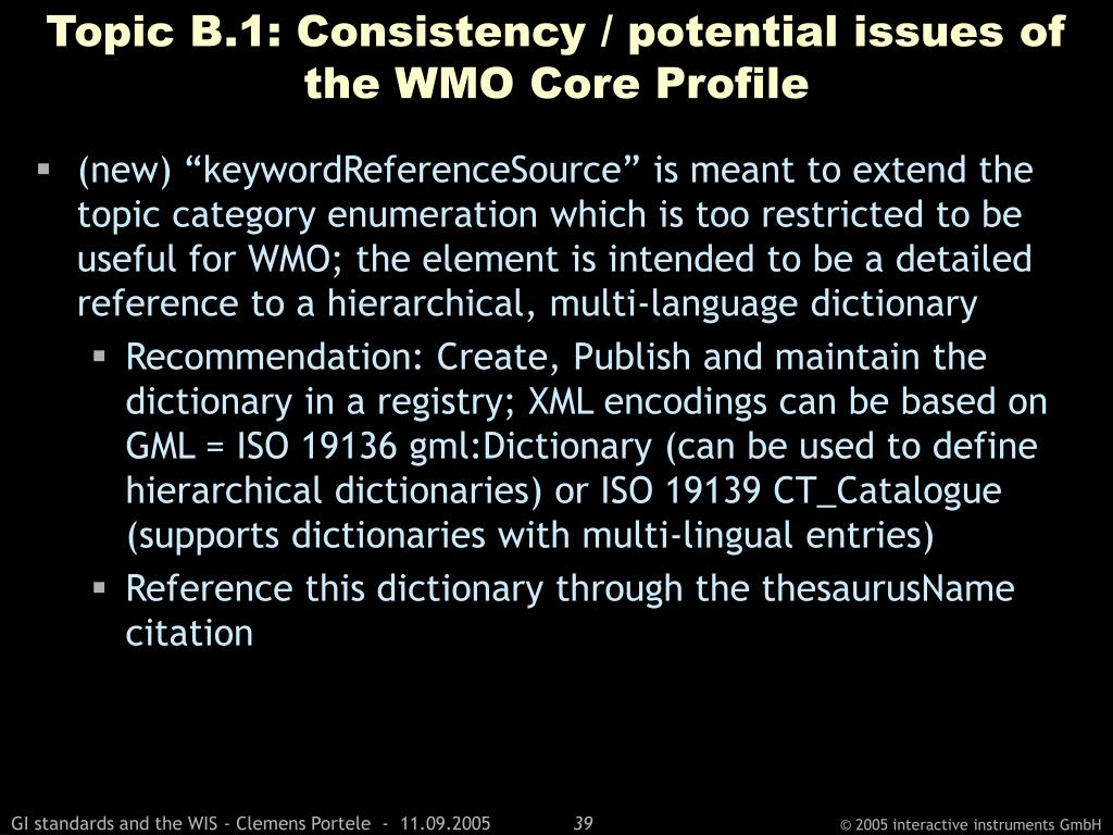 Topic B.1: Consistency / potential issues of the WMO Core Profile