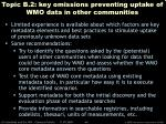 topic b 2 key omissions preventing uptake of wmo data in other communities
