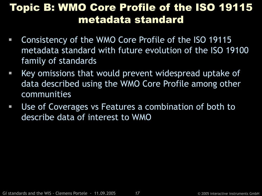 Topic B: WMO Core Profile of the ISO 19115 metadata standard