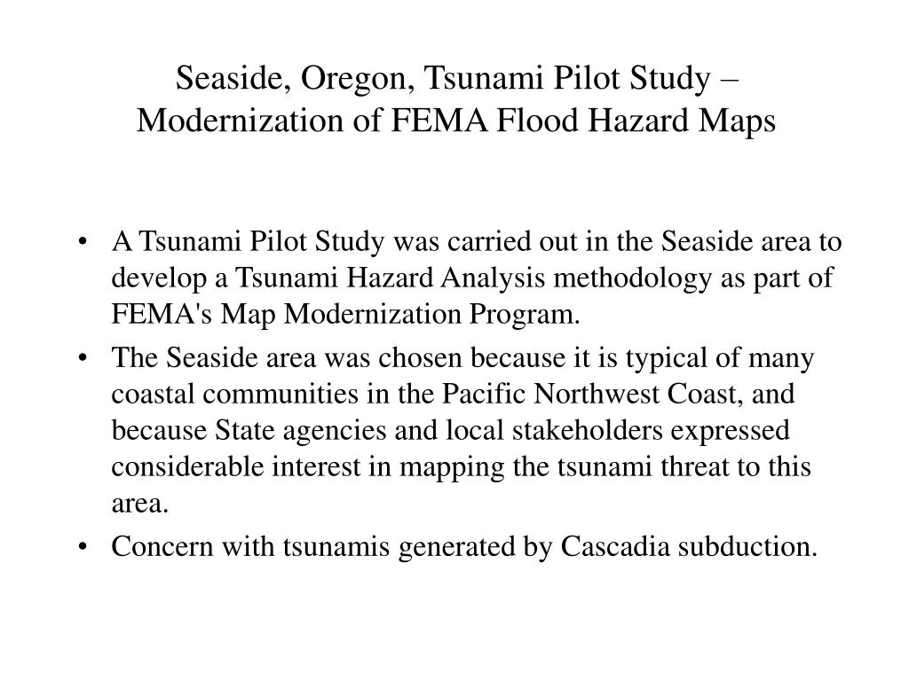 Seaside, Oregon, Tsunami Pilot Study – Modernization of FEMA Flood Hazard Maps