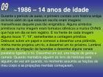 1986 14 anos de idade