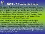 2003 31 anos de idade