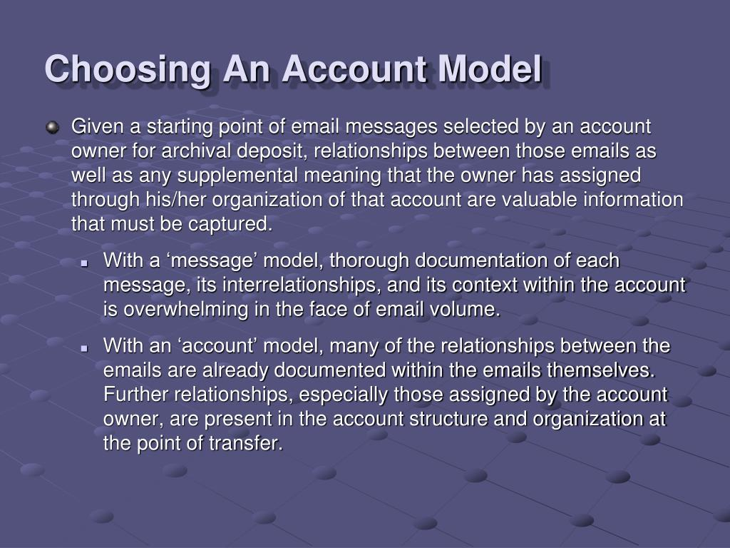 Choosing An Account Model