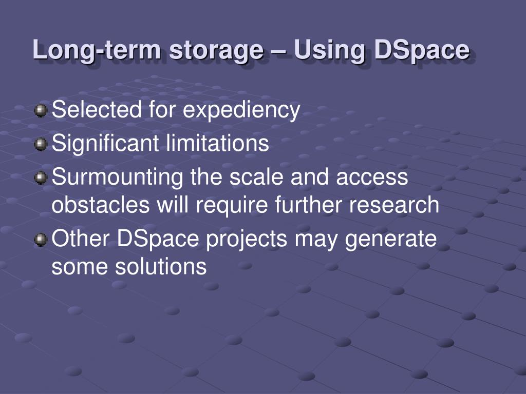 Long-term storage – Using DSpace