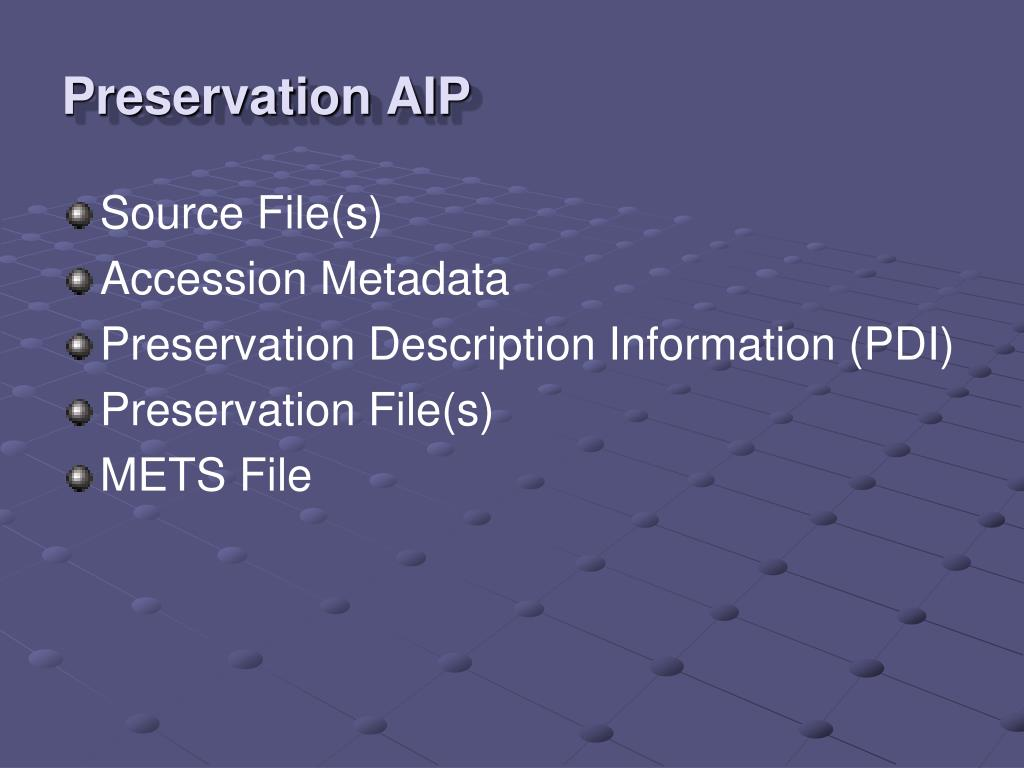 Preservation AIP