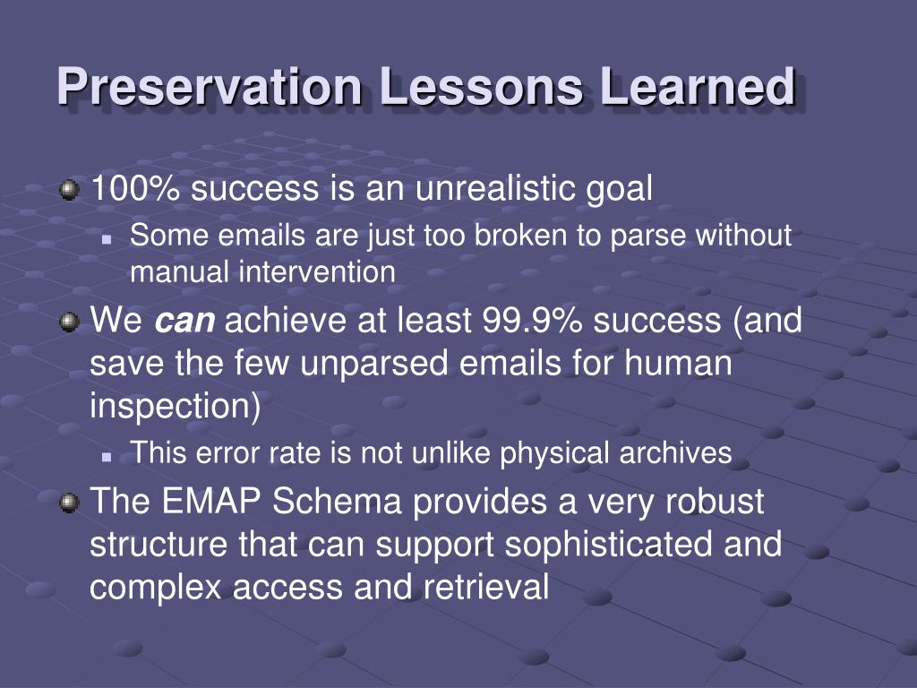 Preservation Lessons Learned