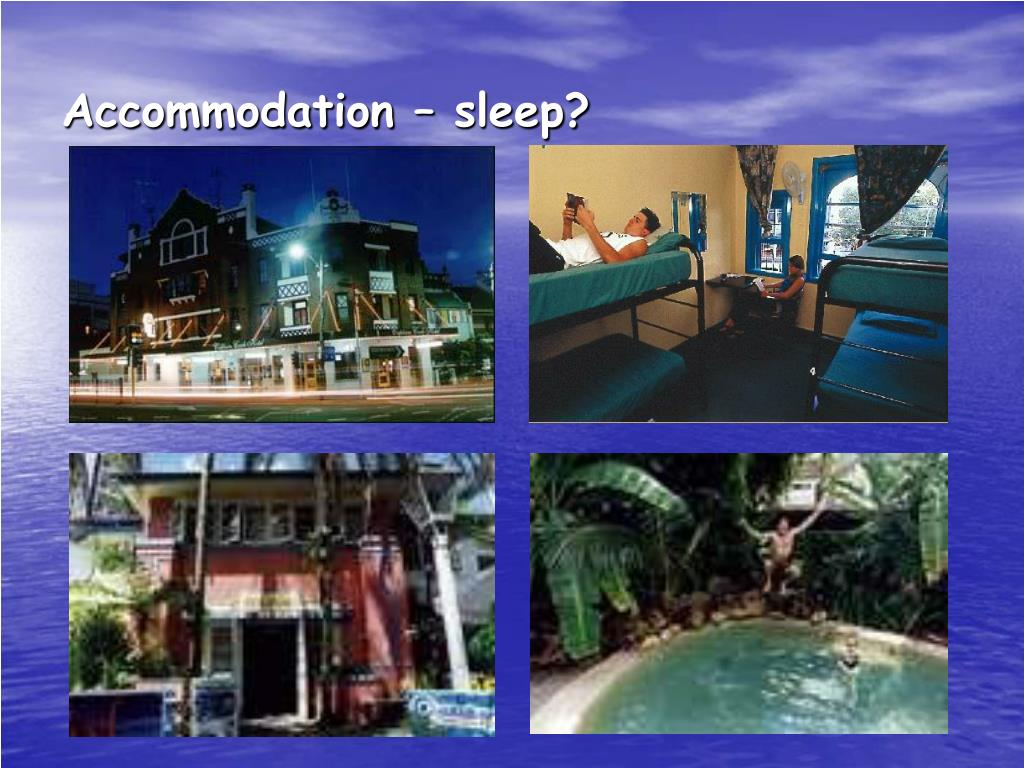 Accommodation – sleep?