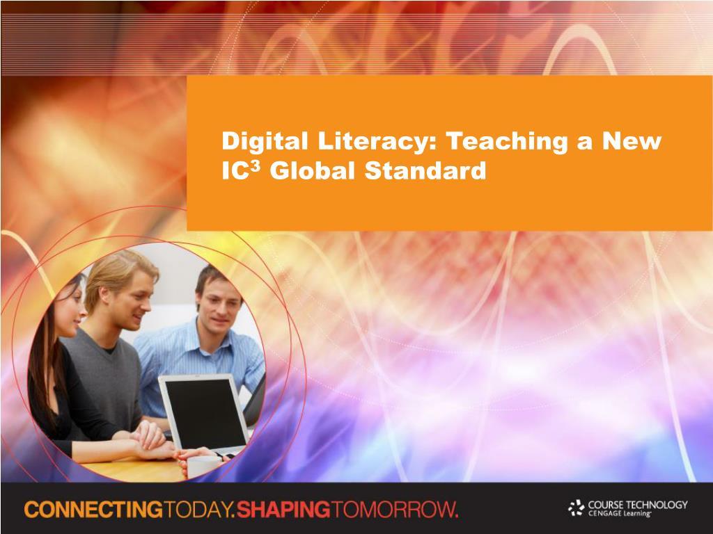 Digital Literacy: Teaching a New IC
