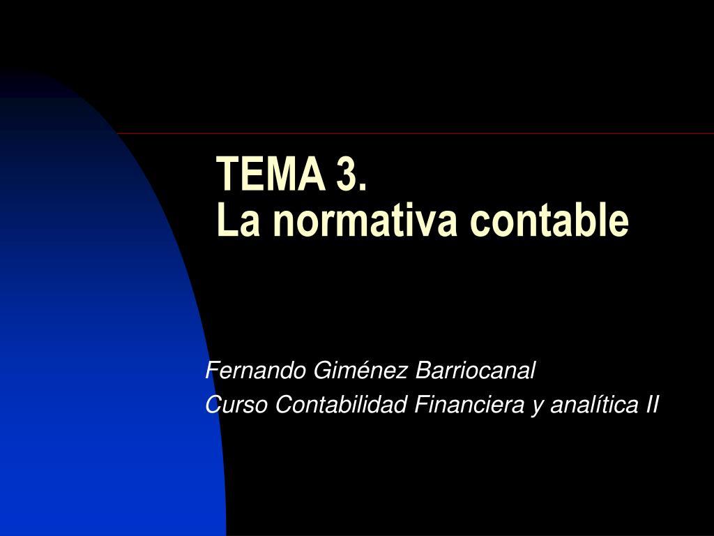 tema 3 la normativa contable