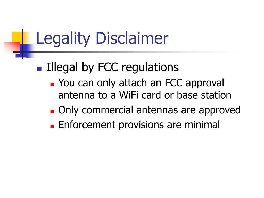 Legality Disclaimer