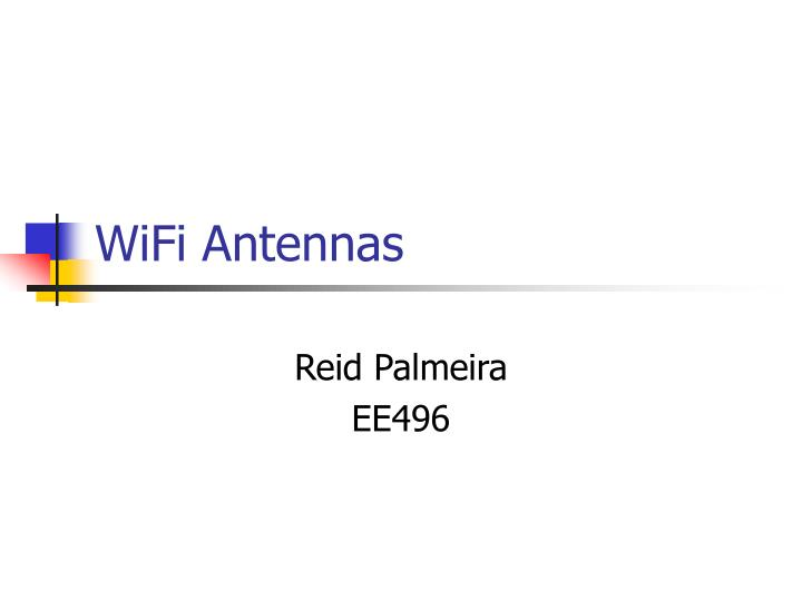 Wifi antennas
