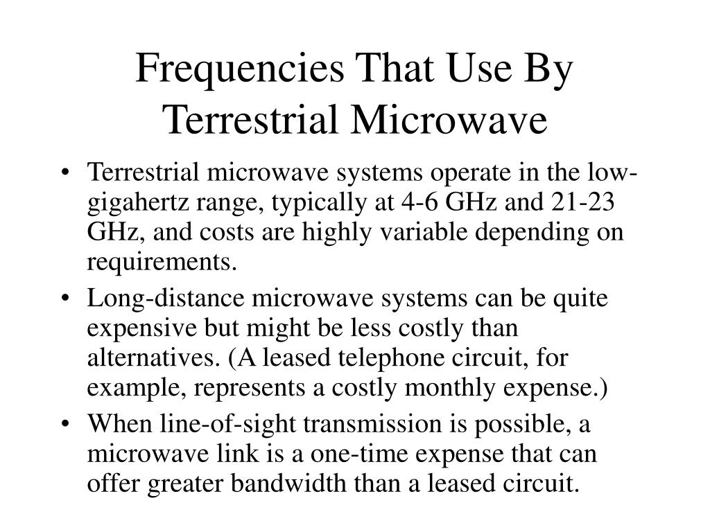 Frequencies That Use By Terrestrial Microwave