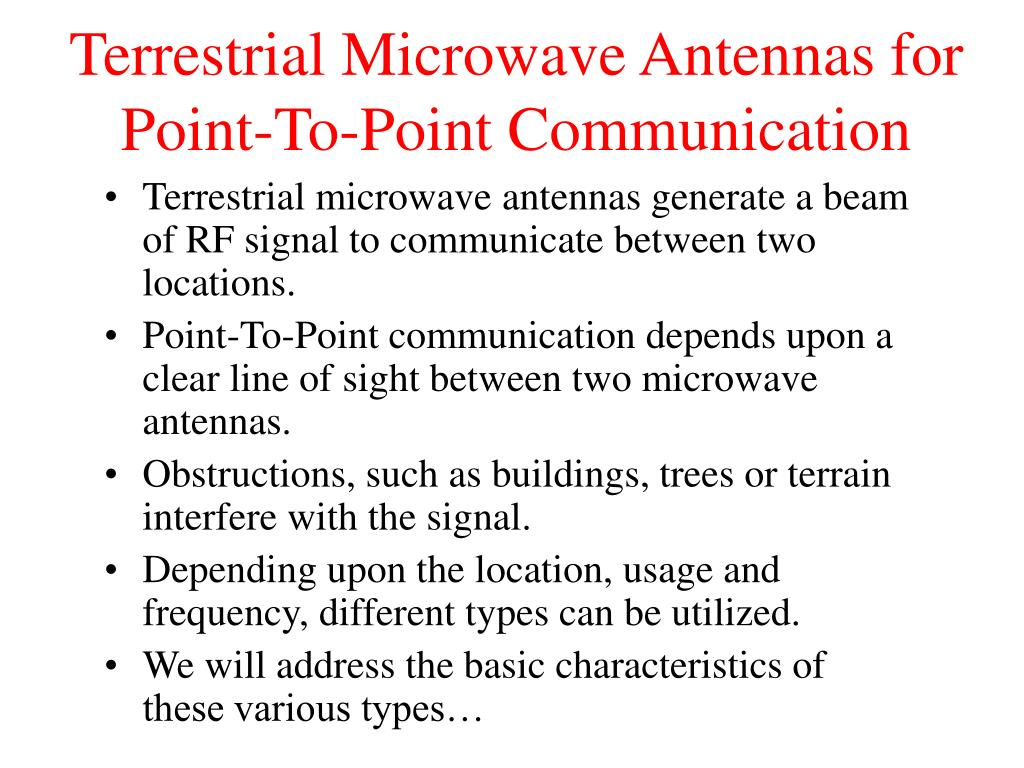 Terrestrial Microwave Antennas for Point-To-Point Communication